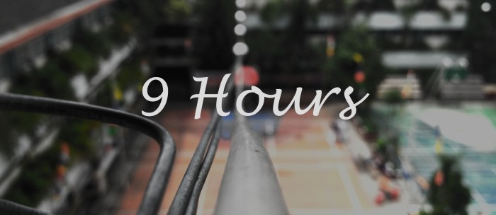 9 hours